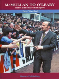 McMullan to O'Leary : Claret and Blue Managers