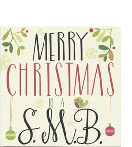 Merry Christmas To A S.M.B (Greeting Card)
