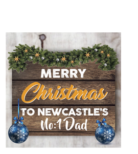 Merry Christmas to Newcastle's No. 1 Dad (Greetings Card)