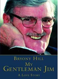 My Gentleman Jim - A Love Story (HB)