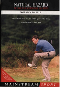 Natural Hazard: The Diary of an Accident-Prone Golf Watcher