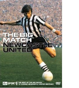 Newcastle United: The Big Match (DVD)