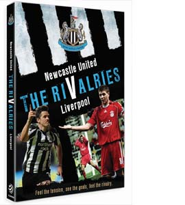 Newcastle United: The Rivalries - Liverpool (DVD)