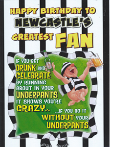 Newcastle's Greatest Fan 5 (Greeting Card)