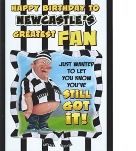 Newcastle's Greatest Fan 6 (Greeting Card)