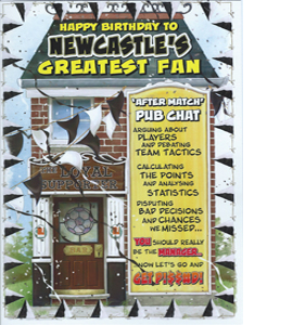 Newcastle's Greatest Fan 10 (Greeting Card)