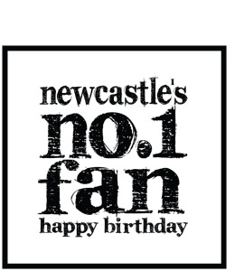Newcastle's no.1 Fan (Greeting Card)