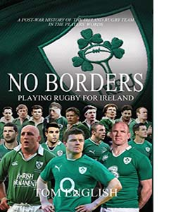 No Borders: Playing Rugby for Ireland (HB)
