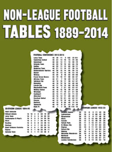 Non-League Football Tables 1889-2014