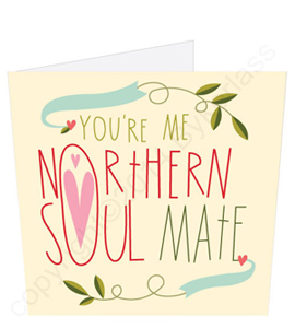 Northern Soul Mate - Geordie Card