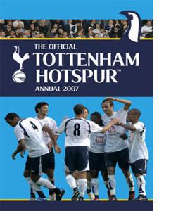 Official Tottenham Hotspur FC Annual 2007 (HB)