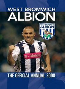 Official West Bromwich Albion (WBA) Annual 2008 (HB)