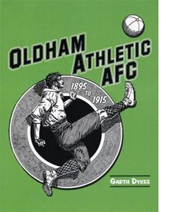 Oldham Athletic AFC. 1895-1915
