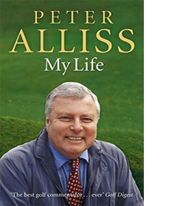 Peter Alliss - My Life (HB)