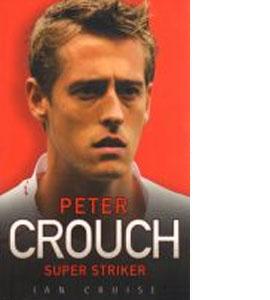 Peter Crouch - Super Striker