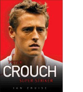 Peter Crouch - Super Striker (HB)
