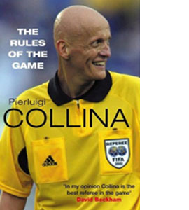 Pierluigi Collina - The Rules Of The Game