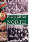 Pioneers Of The North (HB)