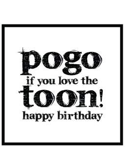 Pogo If You Love The Toon ! (Greeting Card)