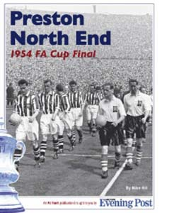Preston North End: The 1954 FA Cup Final