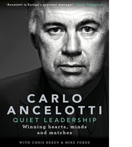 Quiet Leadership: Winning Hearts, Minds and Matches (HB)