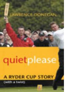 Quiet Please (HB)