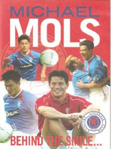 Rangers: Michael Mols Behind the Smile (DVD)
