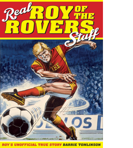 Real Roy Of The Rovers Stuff (HB)