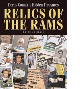 Relics of the Rams: Derby County's Hidden Treasures (HB)