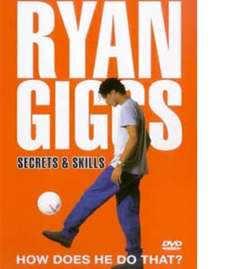Ryan Giggs: Secrets And Skills (DVD)