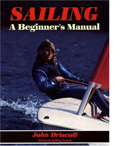 Sailing: A Beginner's Manual