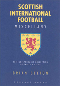 Scottish International Football Miscellany (HB)