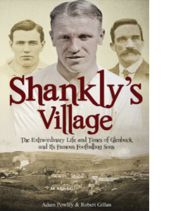Shankly's Village (HB)
