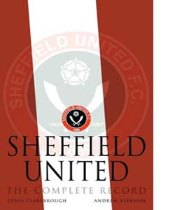 Sheffield United: The Complete Record (HB)