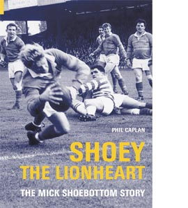 Shoey The Lionheart The Mark Shoebottom Story