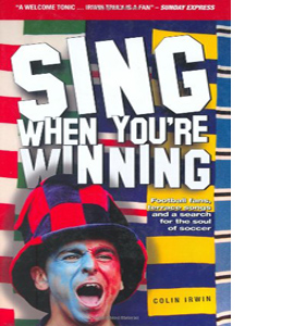 Sing When You're Winning (HB)