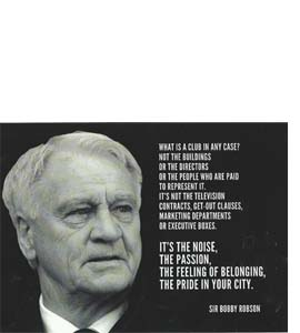"""Sir Bobby Robson Quote """"What is a club...  (Greeting Card)"""