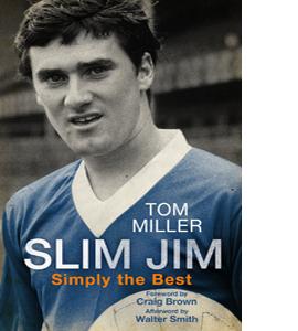 Slim Jim: Simply the Best - Jim Baxter