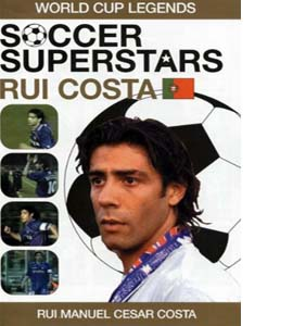 Soccer Superstars: World Cup Heroes - Rui Costa (DVD)