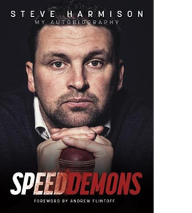 Speed Demons: My Autobiography (Signed Copy) (HB)