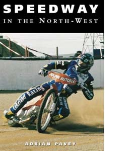 Speedway In The North West
