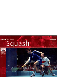 Squash - Know The Game (2nd Edition)