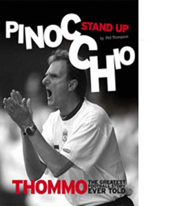 Stand Up Pinocchio - Thommo