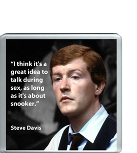 Steve Davis Quote (Coaster)