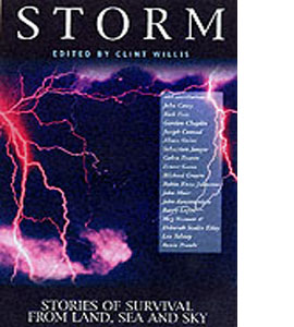 Storm: Stories of Survival from Land, Sea and Sky