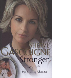 Stronger - My Life Surviving Gazza (HB)