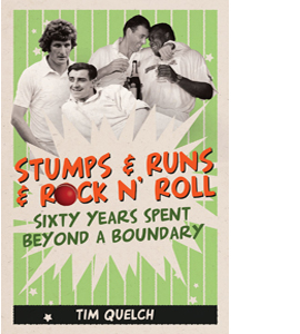 Stumps & Runs & Rock 'n Roll: Sixty Years Beyond a Boundary (HB)