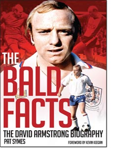 The Bald Facts: The David Armstrong Biography (HB)