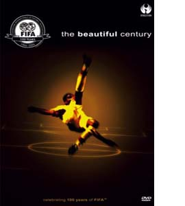 The Beautiful Century - Celebrating 100 Years Of FIFA (DVD)