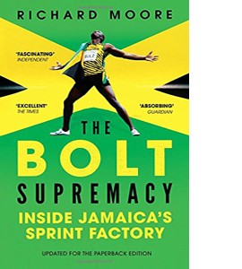 The Bolt Supremacy: Inside Jamaica's Sprint Factory